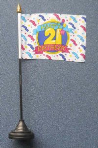 Happy 21st Birthday Desk / Table Flag with plastic stand and base.